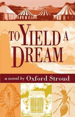 To Yield a Dream