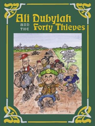 Ali Dubyiah and the Forty Thieves