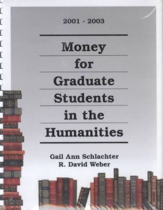 Money for Graduate Students in the Humanities