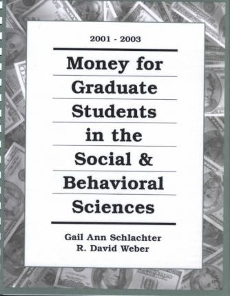 Money for Graduate Students in the Social Sciences