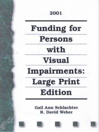 Funding for Persons with Visual Impairments, 2000-2002