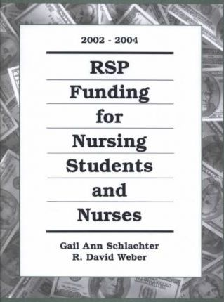 Rsp Funding for Nursing Students and Nurses