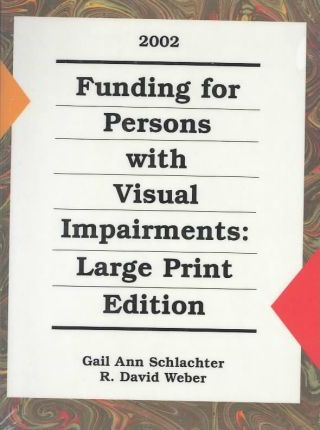 Funding for Persons with Visual Impairments