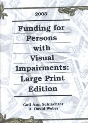 Funding for Person with Visual Impairments