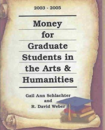 Money for Graduate Students in the Arts and Humanities
