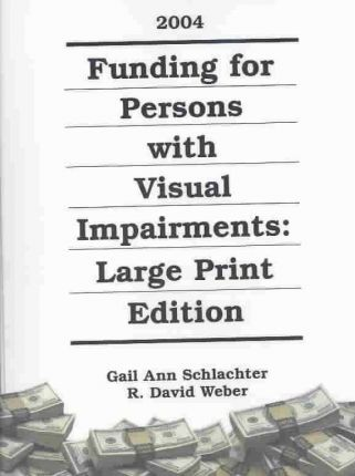 Finding for Persons W/Visual Impairments 2005