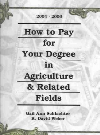 How to Pay for Your Degree in Agriculture & Related Fields