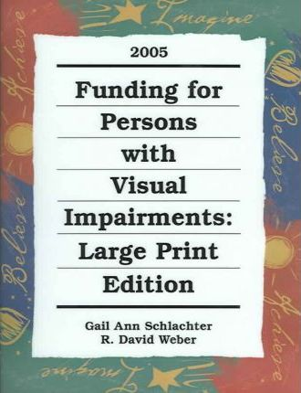 Funding for Persons W/Visual Impairments 2005