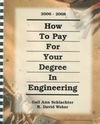 How to Pay for Your Degree in Engineering 2006-2008