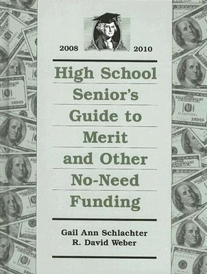 High School Senior's Guide to Merit and Other No-Need Funding