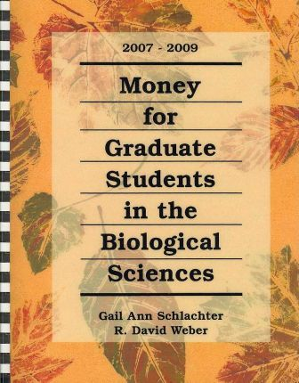 Money for Graduate Students in the Biological Sciences