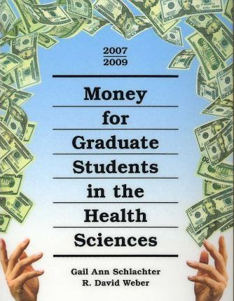 Money for Graduate Students in the Health Sciences