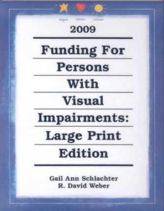 Funding for Persons W/Visual Impairments