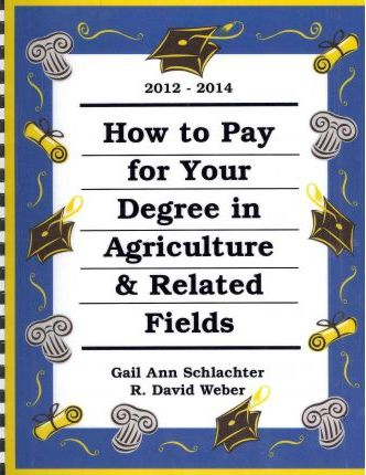 How to Pay for Your Degree in Agriculture and Related Fields