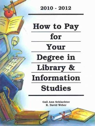 How to Pay for Your Degree in Library & Information Studies