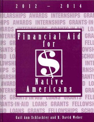 Financial Aid for Native Americans 2012-2014