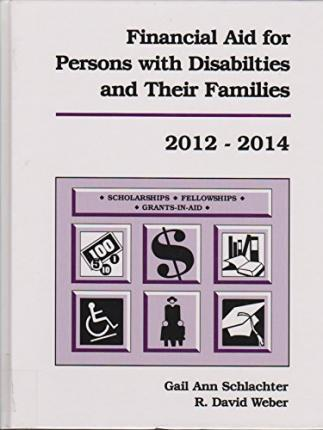 Financial Aid for Persons with Disabilities and Their Families 2012-2014