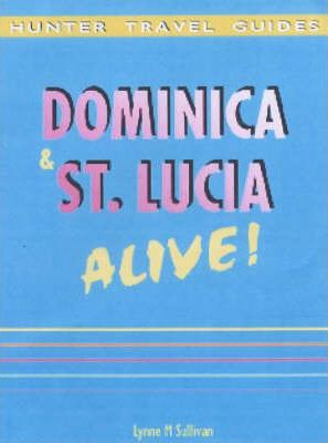 Dominica and St. Lucia Alive!