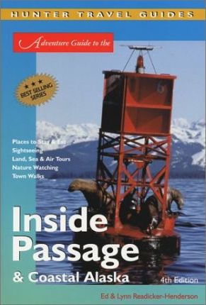 Adventure Guide to the Inside Passage and Coastal Alaska