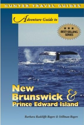 Adventure Guide to New Brunswick and Prince Edward Island