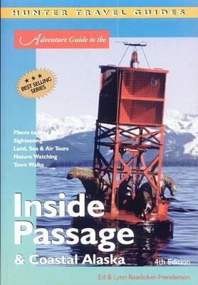 The Inside Passage & Coastal Alaska Adventure Guide