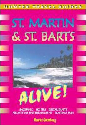 St.Martin and St.Barts Alive!
