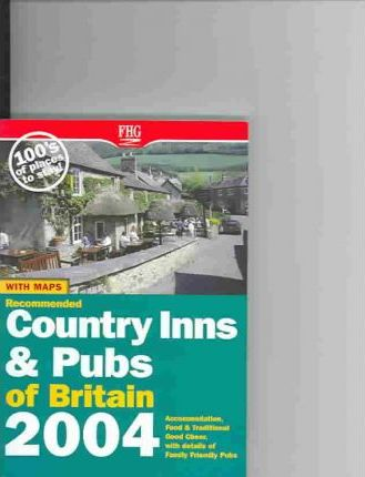 Recommended Wayside Inns Britain 2004