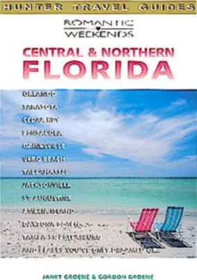 Romantic Weekends in Central and Northern Florida