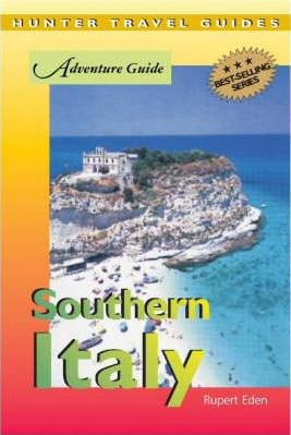 Adventure Guide to Southern Italy