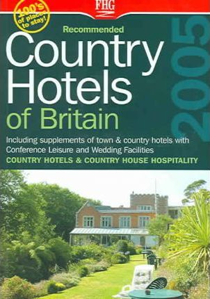 Recommended Country Hotels Britain 2005