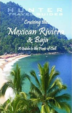 Cruising the Mexican Riviera and Baja