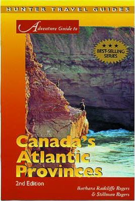 Adventure Guide to Canada's Atlantic Provinces