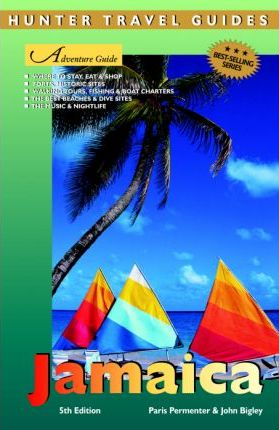 Adventure Guide to Jamaica 5th Ed