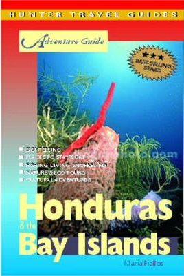 Adventure Guide to Honduras and the Bay Islands