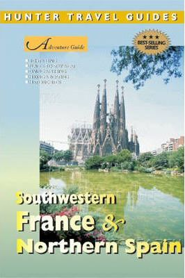 Adventure Guide to Southwestern France and Northern Spain