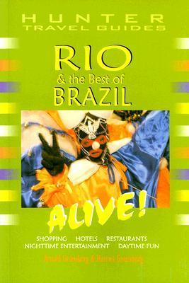 Rio and the Best of Brazil Alive!