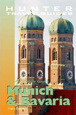 Adventure Guide to Munich and Bavaria