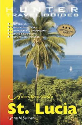 Adventure Guide to St. Lucia