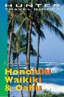 Adventure Guide to Honolulu, Waikiki and Oahu