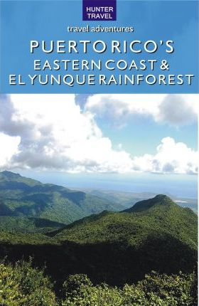 Puerto Rico's Eastern Coast & El Yunque Rainforest