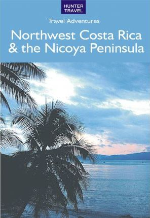 Northwest Costa Rica & the Nicoya Peninsula