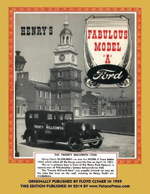 Henry's Fabulous Model a Ford