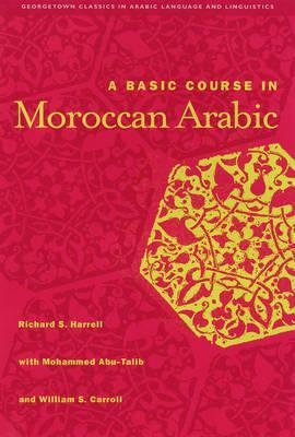 A Basic Course in Moroccan Arabic with MP3 Files