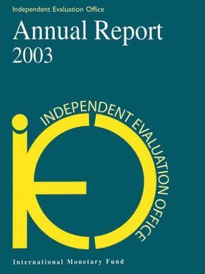 Independent Evaluation Office Annual Report 2003
