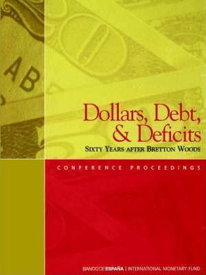 Dollars, Debt, and Deficits