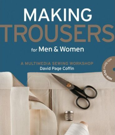 Making Trousers for Men and Women