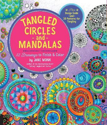 Astrosadventuresbookclub.com Tangled Circles and Mandalas : 52 Drawings to Finish and Color--Plus Design Guide and 30 Patterns for Tangling Image
