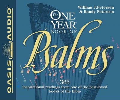 The One-Year Book of Psalms : William J Petersen : 9781589260283