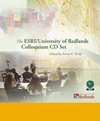 The ESRI/University of Redlands Colloquium Set