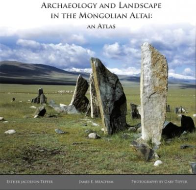 Archaeology and Landscape in the Mongolian Altai